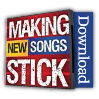 making-new-songs-stick